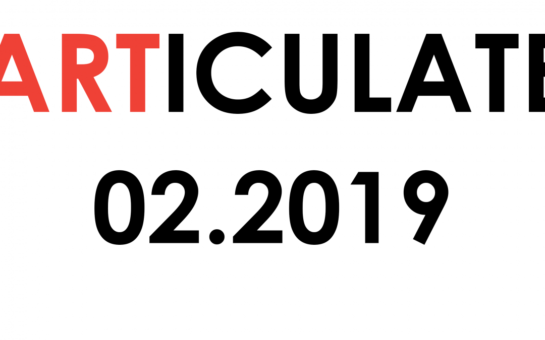 February 2019 ARTiculate Newsletter